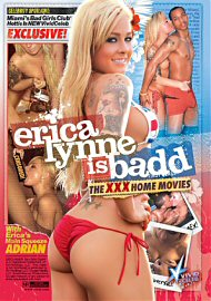 Erica Lynne Is Badd - The Xxx Home Movies (114879.16)