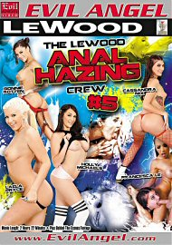 The Lewood Anal Hazing Crew 5 (162246.3)