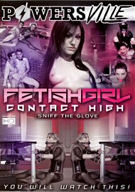 Fetish Girl Contact High (2016) (173539.17)